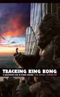 Tracking King Kong