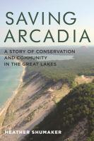 Saving Arcadia