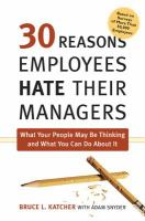 30 Reasons Employees Hate Their Managers
