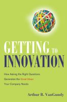 Getting to Innovation