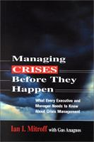 Managing Crisis Before They Happen