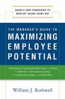 The Manager's Guide to Maximizing Employee Potential