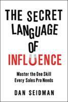 The Secret Language of Influence
