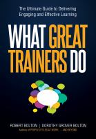 What Great Trainers Do : The Ultimate Guide to Delivering Engaging and Effective Learning