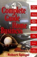 The Complete Guide To Home Business