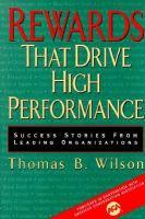 Rewards That Drive High Performance