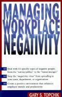 Managing Workplace Negativity