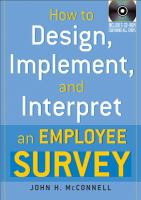 How To Design, Implement, And Interpret An Employee Survey