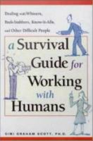 A Survival Guide For Working With Humans