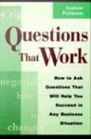 Questions That Work