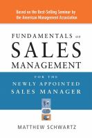 Fundamentals of Sales Management for the Newly Appointed Sales Manager