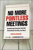 No More Pointless Meetings