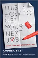 This Is How to Get your Next Job