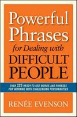 Cover image for Powerful Phrases for Dealing With Difficult People