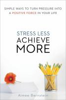 Stress Less. Achieve More