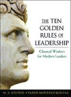 The Ten Golden Rules of Leadership