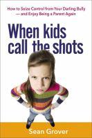 When Kids Call the Shots