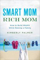 Smart Mom, Rich Mom