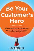 Be your Customer's Hero