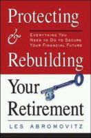 Protecting and Rebuilding Your Retirement