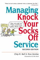 Managing Knock your Socks Off Service, 2nd Edition