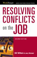 Resolving Conflicts on the Job