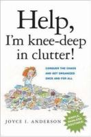 Help, I'm Knee-deep in Clutter!
