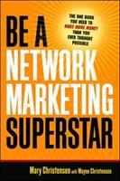 Be A Network Marketing Superstar