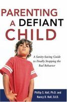 Parenting A Defiant Child