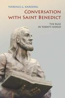 Conversation With Saint Benedict