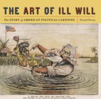 The Art of Ill Will
