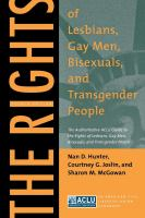 The Rights of Lesbians, Gay Men, Bisexuals, and Transgender People