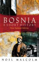 Bosnia : A Short History
