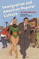 Immigration and American Popular Culture