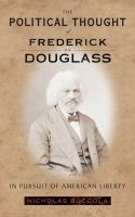 The Political Thought of Frederick Douglass