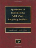 Approaches to Implementing Solid Waste Recycling Facilities
