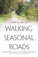 Walking Seasonal Roads