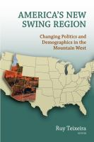 America's New Swing Region