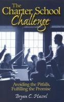 The Charter School Challenge