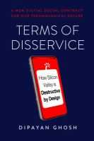 Terms of disservice : how Silicon Valley is destructive by design