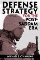 Defense Strategy for the Post-Saddam Era