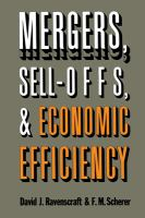 Mergers, Sell-offs, and Economic Efficiency