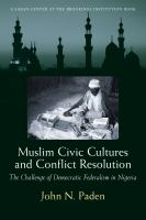 Muslim Civic Cultures and Conflict Resolution