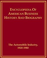 The Automobile Industry, 1920-1980