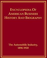 The Automobile Industry, 1896-1920