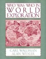 Who Was Who in World Exploration