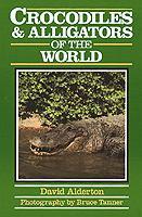 Crocodiles & Alligators of the World