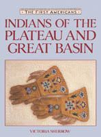 Indians of the Plateau and Great Basin