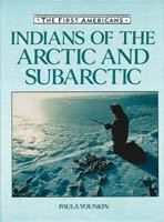 Indians of the Arctic and Subarctic