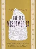 Encyclopedia of Ancient Mesoamerica